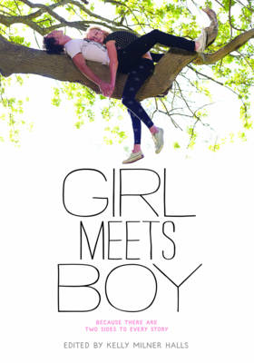 Girl Meets Boy by Kelly Milner Halls