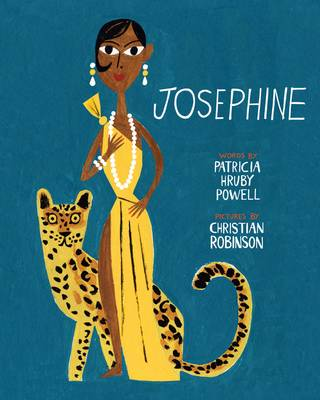 Josephine The Dazzling Life of Josephine Baker by Patricia Hruby Powell