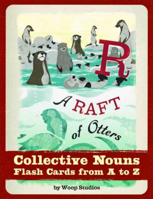 A Raft of Otters Collective Nouns Flash Cards by Woop Studios