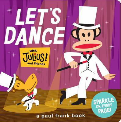 Let's Dance with Julius and Friends by Paul Frank Industries