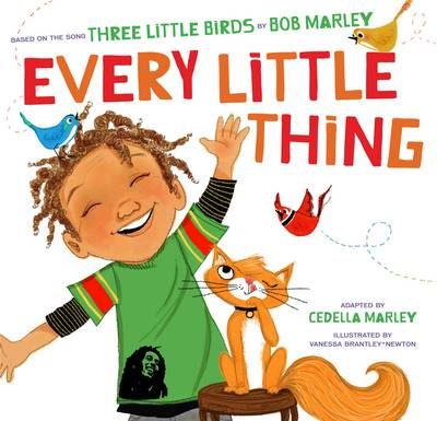 Every Little Thing by Cedella Marley Newton
