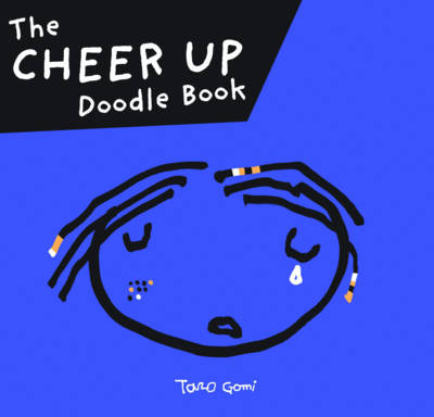 Cheer Up Doodle Book by Taro Gomi
