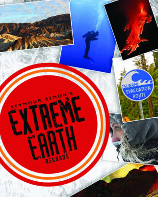 Seymour Simon Extreme Earth Records by Seymour Simon