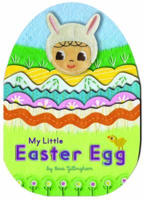 My Little Easter Egg by Martha Gillingham