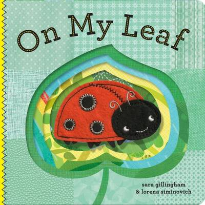 On My Leaf by Sara Gillingham