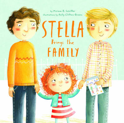 Stella Brings the Family Recipes for the Coolest Cakes in Town by Miriam B. Schiffer