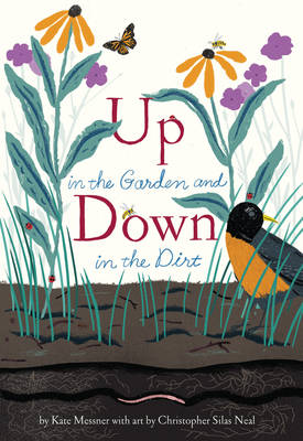Up in the Garden and Down in the Dirt Master Works of Art Reimagined by Kate Messner