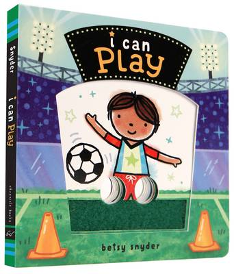 I Can Play by Betsy Snyder