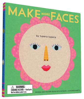Make More Faces Doodle and Sticker Book with 52 Faces + 6 Sticker Sheets by Tupera Tupera