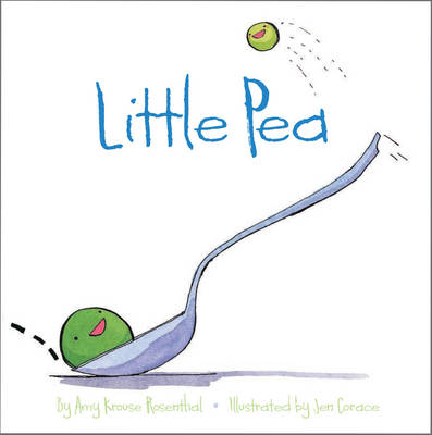 Little Pea by Amy Krouse Rosenthal
