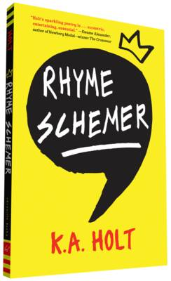 Rhyme Schemer by K. A. Holt