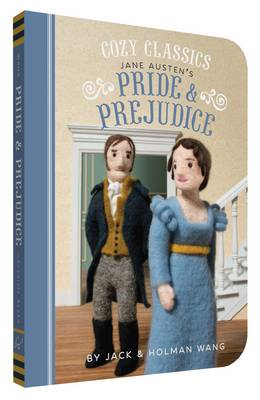 Cozy Classics Pride and Prejudice by Jack Wang, Holman Wang