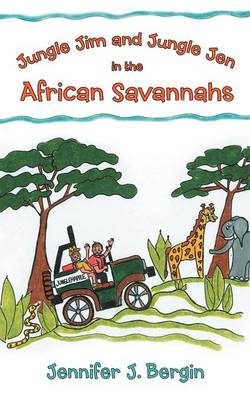 Jungle Jim and Jungle Jen in the African Savannahs by Jennifer J Bergin