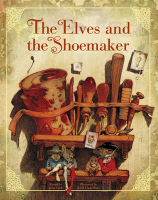 The Elves and the Shoemaker by John Cech
