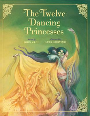 Twelve Dancing Princesses by John Cech