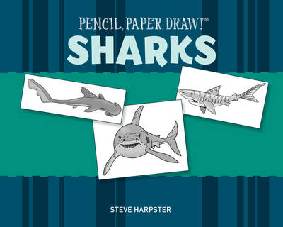Sharks by Steve Harpster