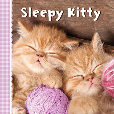 Sleepy Kitty by Sterling Publishing Company