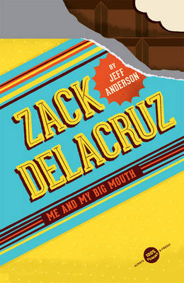 Zack Delacruz Me and My Big Mouth by Jeff Anderson