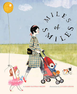 Miles of Smiles by Karen Kaufman Orloff