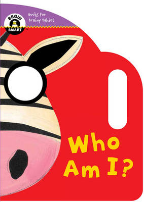 Begin Smart(tm) Who Am I? by Sterling Publishing Company