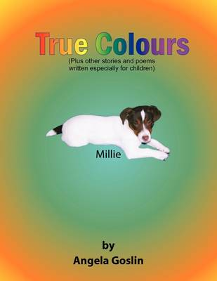 True Colours by Angela Goslin