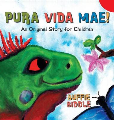 Pura Vida Mae by Buffie Biddle