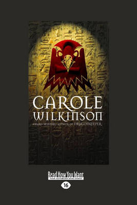 Ramose The Wrath of Ra by Carole Wilkinson
