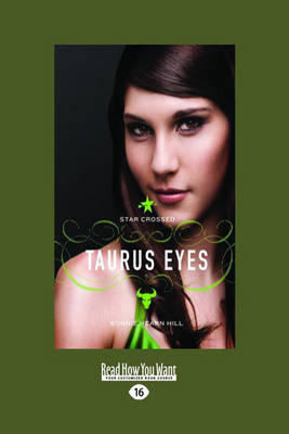 Star Crossed: Taurus Eyes Taurus Eyes by Bonnie Hearn Hill