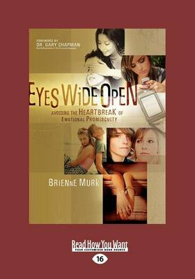 Eyes Wide Open: (1 Volume Set) Avoiding the Heartbreak of Emotional Promiscuity by Dr.  Gary Chapman, Brienne Murk