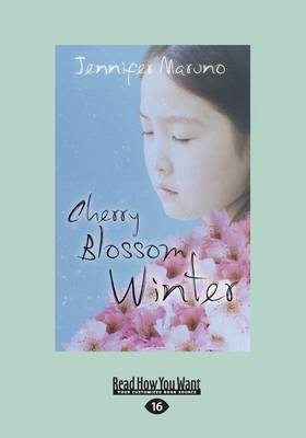 Cherry Blossom Winter A Cherry Blossom Book by Jennifer Maruno