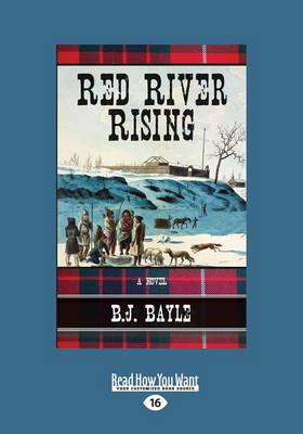 Red River Rising by B.J. Bayle