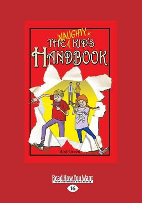The Naughty Kids Handbook by Rod Green