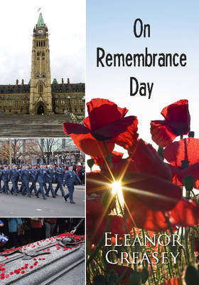 On Remembrance Day by Eleanor Creasey