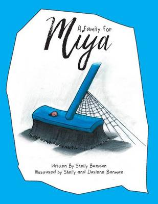 A Family for Miya by Shelly Banman