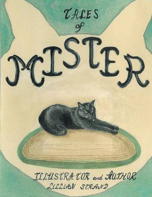 Tales of Mister by Lillian Strand