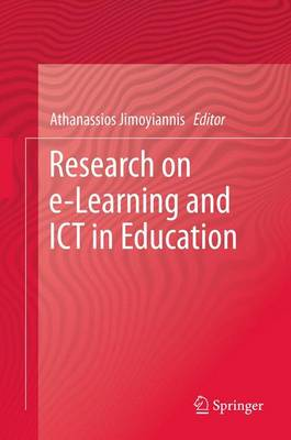 Research on e-Learning and ICT in Education by Athanassios Jimoyiannis
