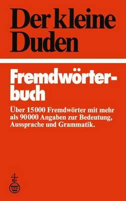 Der Kleine Duden Fremdworterbuch by