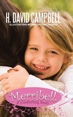 Merribell A Comforting Story by H David Campbell