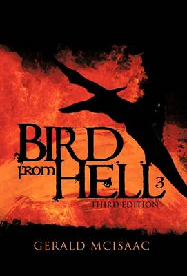 Bird from Hell Third Edition by Gerald McIsaac