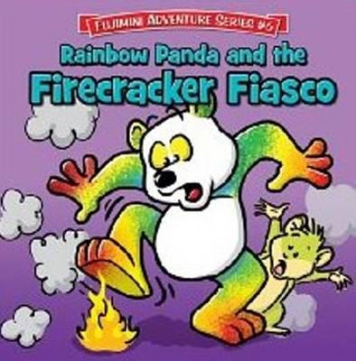 Rainbow Panda & the Firecracker Fiasco by Eileen Wacker