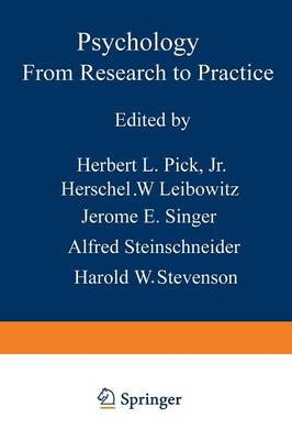 Psychology: From Research to Practice by H. Pick