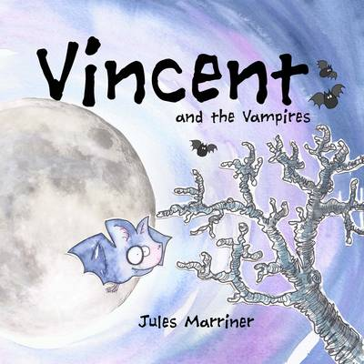 Vincent and the Vampires by Jules Marriner