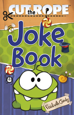 Cut the Rope Joke Book by