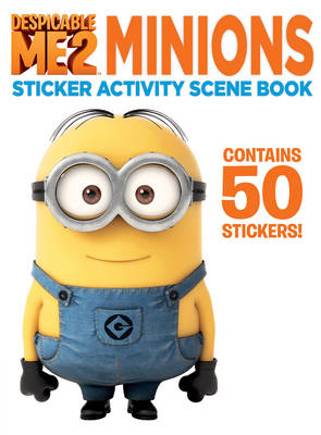 Despicable Me 2: Minions Sticker Activity Scene Book by