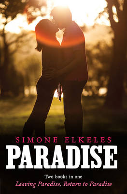 Paradise Leaving Paradise/Return to Paradise Bind-Up by Simone Elkeles