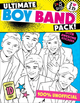Ultimate Boy Band Pack: Colour in One Direction/colour in 5SOS! by Simon & Schuster UK
