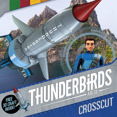 Thunderbirds are Go: Crosscut by Simon & Schuster UK