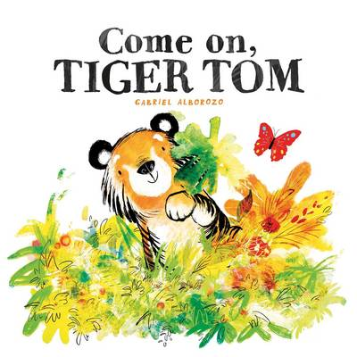 Come on, Tiger Tom by Gabriel Alborozo