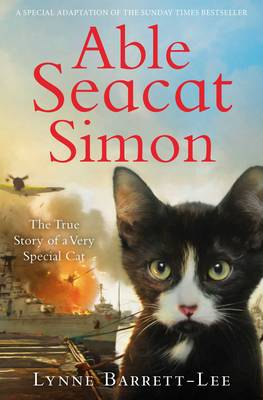 Able Seacat Simon The True Story of a Very Special Cat by Lynne Barrett-Lee