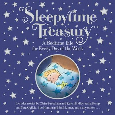 Sleepy Time Treasury by Claire Freedman